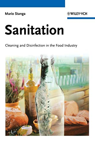 Sanitation: Cleaning and Disinfection in the Food Industry