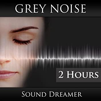 Grey Noise (2 Hours)