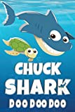 Chuck Shark Doo Doo Doo: Chuck Name Notebook Journal For Drawing or Sketching Writing Taking Notes, Custom Gift For Chuck