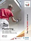The City & Guilds Textbook: Plastering for Levels 1 and 2
