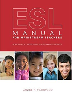 ESL Manual for Mainstream Teachers: How to Help Limited-English-Speaking Students