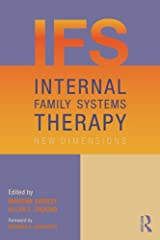Internal Family Systems Therapy: New Dimensions Kindle Edition