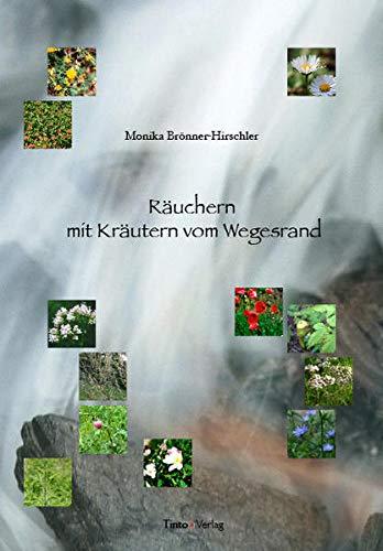 Brönner-Hirschler,Monika<br //> Räuchern mit Kräutern vom Wegesrand