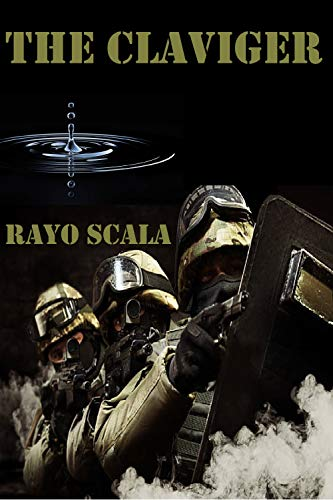 THE CLAVIGER by [RAYO SCALA]