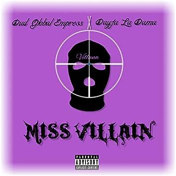 Miss Villains (feat. DayJa La Dama)