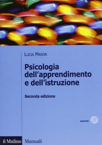 Psicologia dell'apprendimento e dell'istruzione by Lucia Mason