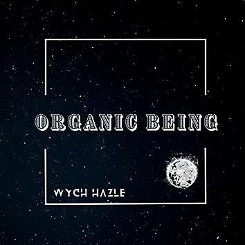 Organic Being