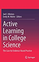 Active Learning in College Science: The Case for Evidence-Based Practice