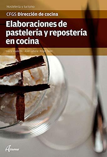 Elaboraciones de pastelería y repostería en cocina (CFGS DIRECCIÓN DE COCINA)