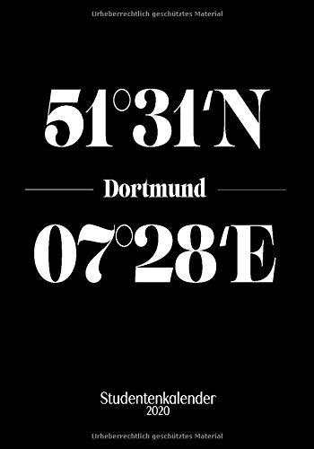 Dortmund Studentenkalender 2020: Semesterplaner & praktischer Organizer für den Uni Alltag (7 x 10 ; 144 Seiten)