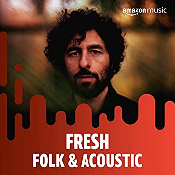 Fresh Folk & Acoustic