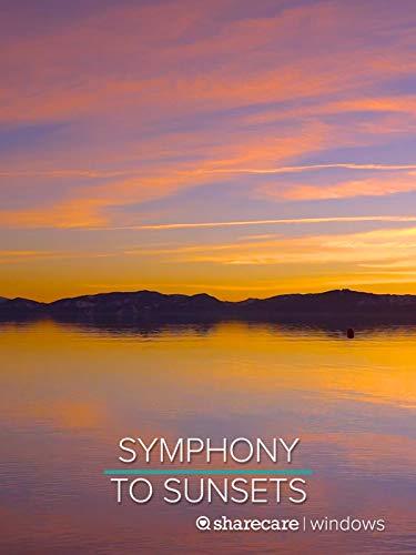 Symphony to Sunsets