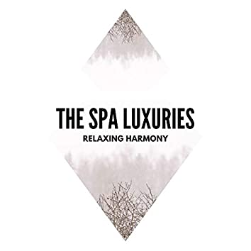 The Spa Luxuries - Relaxing Harmony