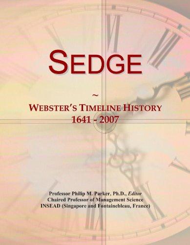 Sedge: Webster's Timeline History, 1641 - 2007