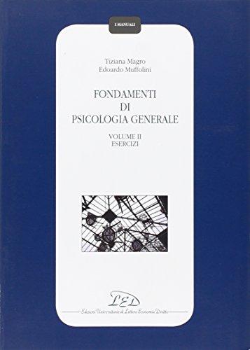 Fondamenti di psicologia generale. Esercizi (Vol. 2)