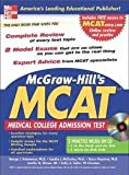 Mcgraw-Hill's New MCAT: Medical College Administration Test