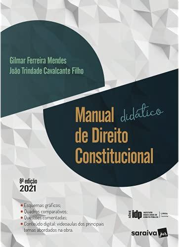 Manual didático de direito constitucional - Série IDP - 8ª edição 2021