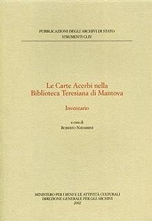 Le carte Acerbi nella biblioteca teresiana di Mantova. Inventario (Strumenti)