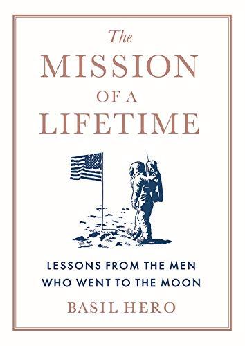 Couverture de The Mission of a Lifetime