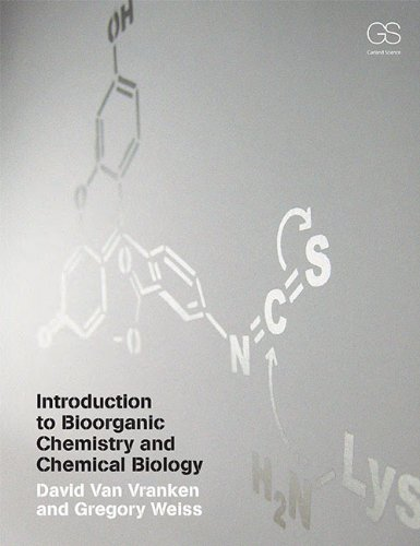 Introduction to Bioorganic Chemistry and Chemical Biology (English Edition)