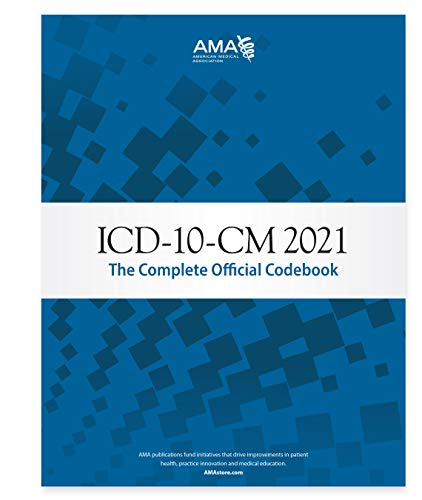 ICD-10-CM 2021: The Complete Official Codebook with Guidelines (ICD-10-CM the Complete Official Codebook)