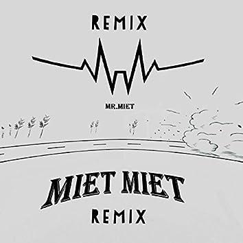 Miet Miet (Remix)