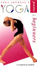 Yoga Journal`s Yoga Practice for Beginners with Patricia Walden [VHS Video]