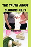 The truth about slimming pills: The benefits and harms of slimming pills, part two