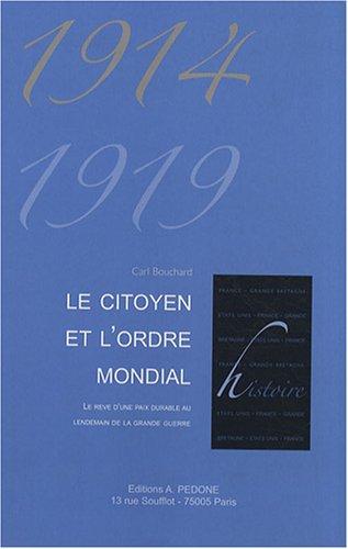 Le citoyen et l'ordre mondial (1914-1919)
