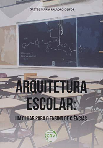 Arquitetura escolar: um olhar para o ensino de ciências