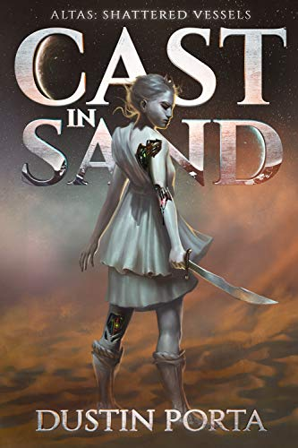 Cast in Sand (Atlas Cycle Book 0)