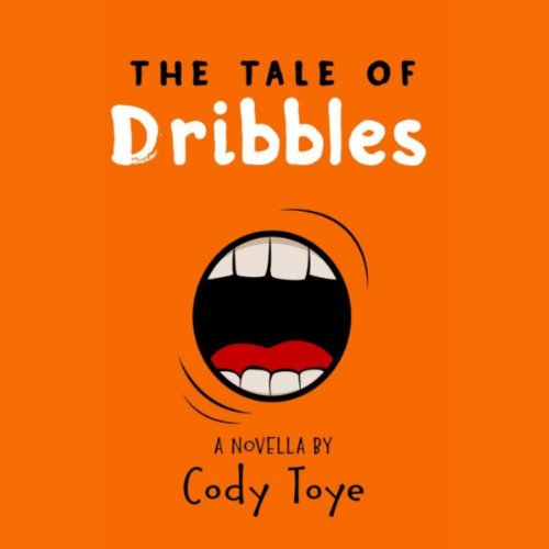 The Tale of Dribbles audiobook cover art