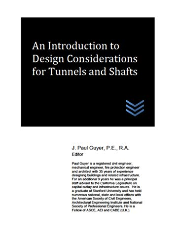 An Introduction to Design Considerations for Tunnels and Shafts