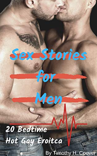 Sex Stories For Men 20 Bedtime Hot Gay Eroitca Kindle Edition