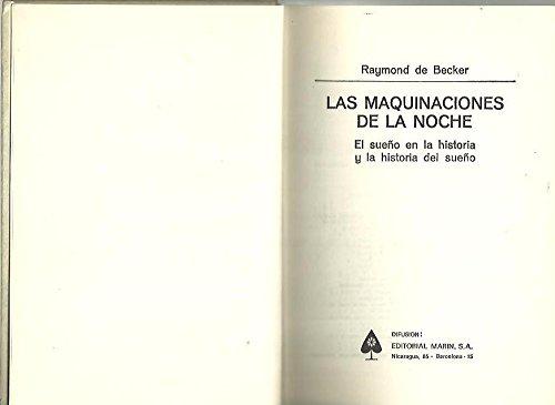 LAS MAQUINACIONES DE LA NOCHE. EL SUEÑO EN LA HISTORIA Y LA HISTORIA DEL SUEÑO. LA BARRERA DEL TIEMPO.