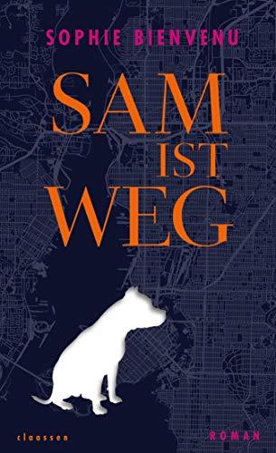 Buchseite und Rezensionen zu 'Sam ist weg: Roman' von Sophie Bienvenu