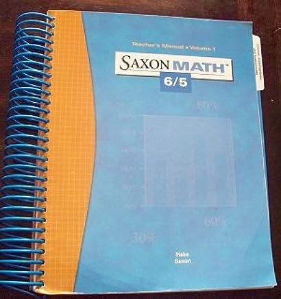 Saxon Math 6 5 Teacher S Manual Volume 1 ISBN 1591412471 By