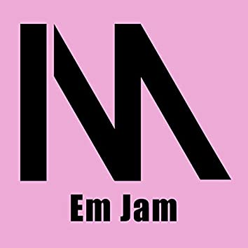 Em Jam