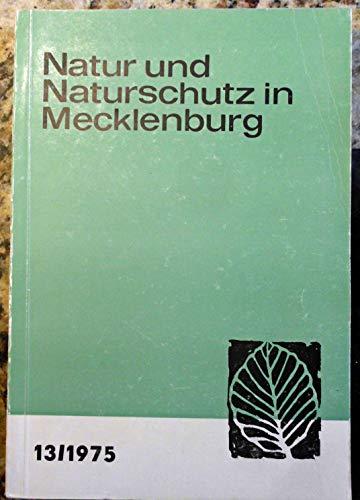 Natur und Naturschutz in Mecklenburg Band 13 /1975