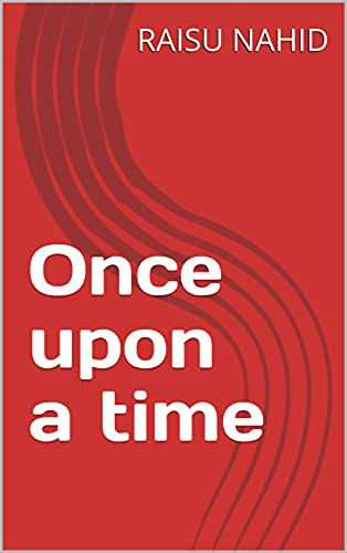 Once upon a time (English Edition)