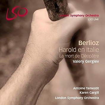 Berlioz: Harold en Italie, La mort de Cléopâtre