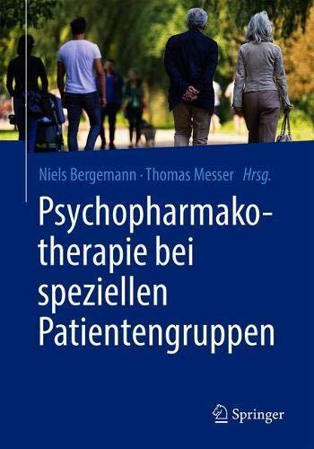 Psychopharmakotherapie bei speziellen Patientengruppen