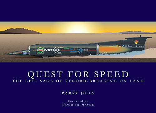 Quest for Speed: The Epic Saga of Land Speed Records
