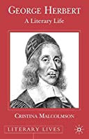 George Herbert: A Literary Life (Literary Lives)