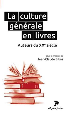 La Culture Générale en Livres Auteurs du XXe Siècle Poche