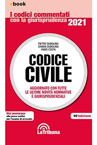 Codice civile commentato: Edizione 2021 Collana Commentati