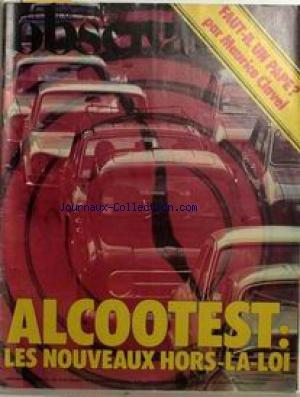 NOUVEL OBSERVATEUR (LE) [No 717] du 12 08 1978 - FAUT-IL UN PAPE ? PAR MAURICE CLAVEL. ALCOOTEST - LES NOUVEAUX HORS-LA-LOI.