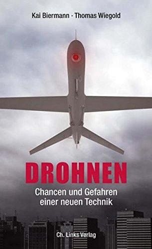 Drohnen: Chancen und Gefahren einer neuen Technik