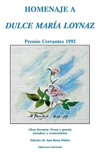 Homenaje a Dulce Maria Loynaz: Premio Cervantes 1992 (Colecciaon Claasicos Cubanos)