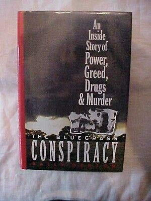 THE BLUEGRASS CONSPIRACY INSIDE STORY POWER GREED DRUGS MURDER (1990) KY MYSTERY